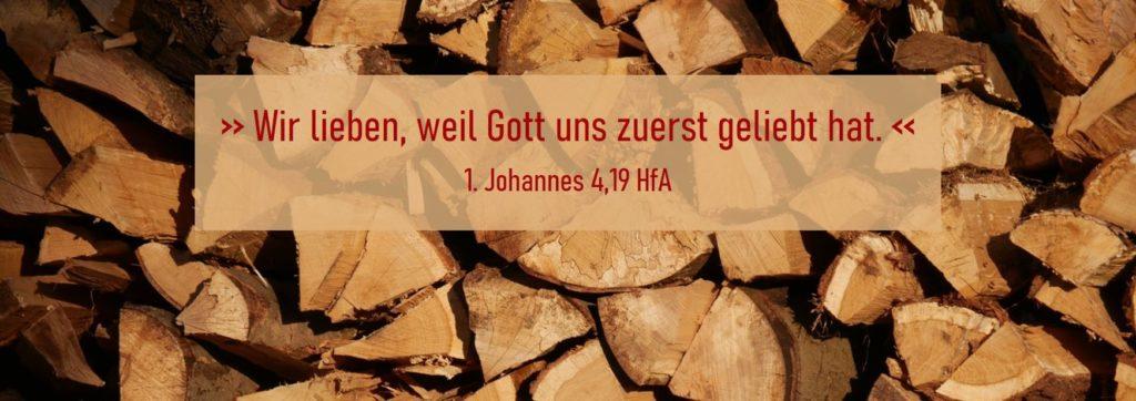 1. Johannes 4,19